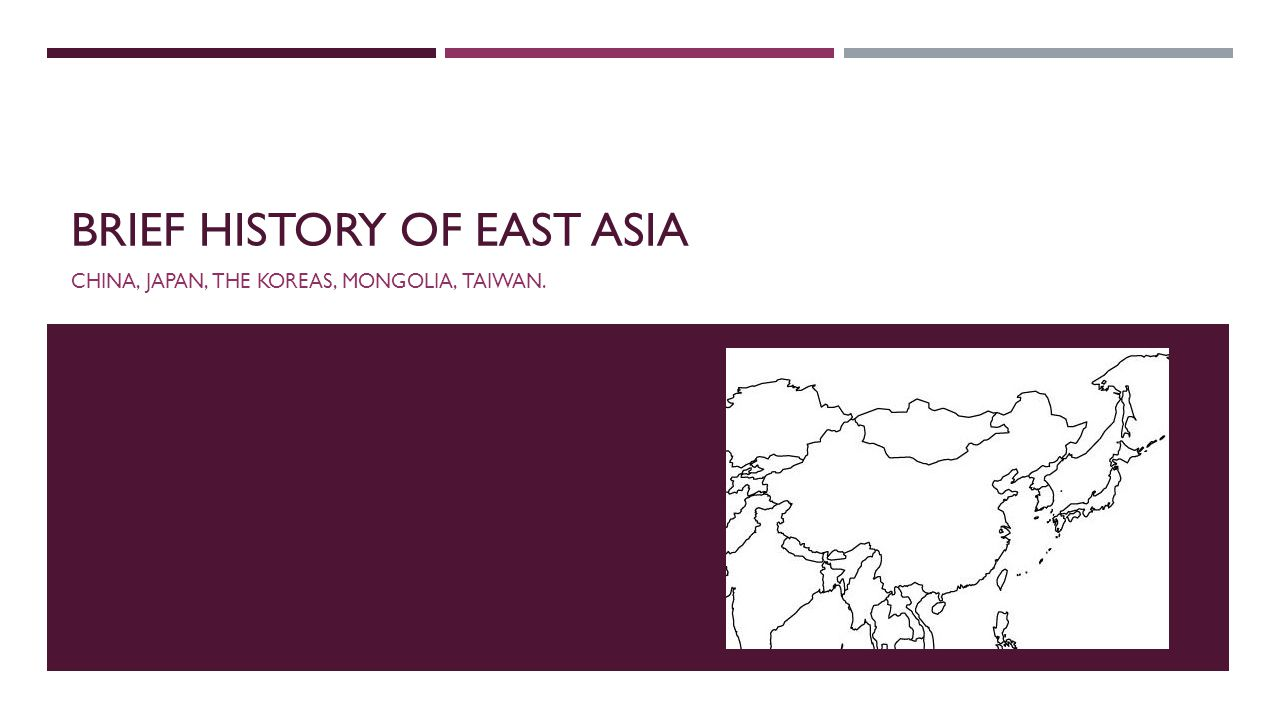 Brief history of east asia