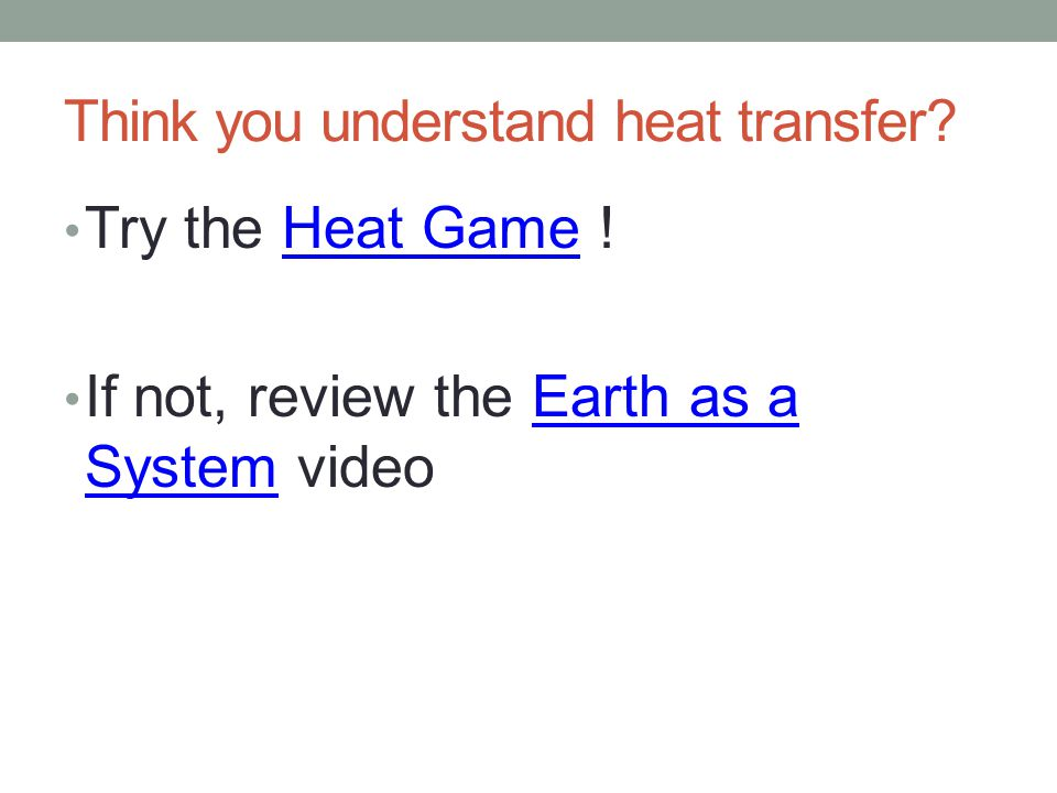 Think you understand heat transfer