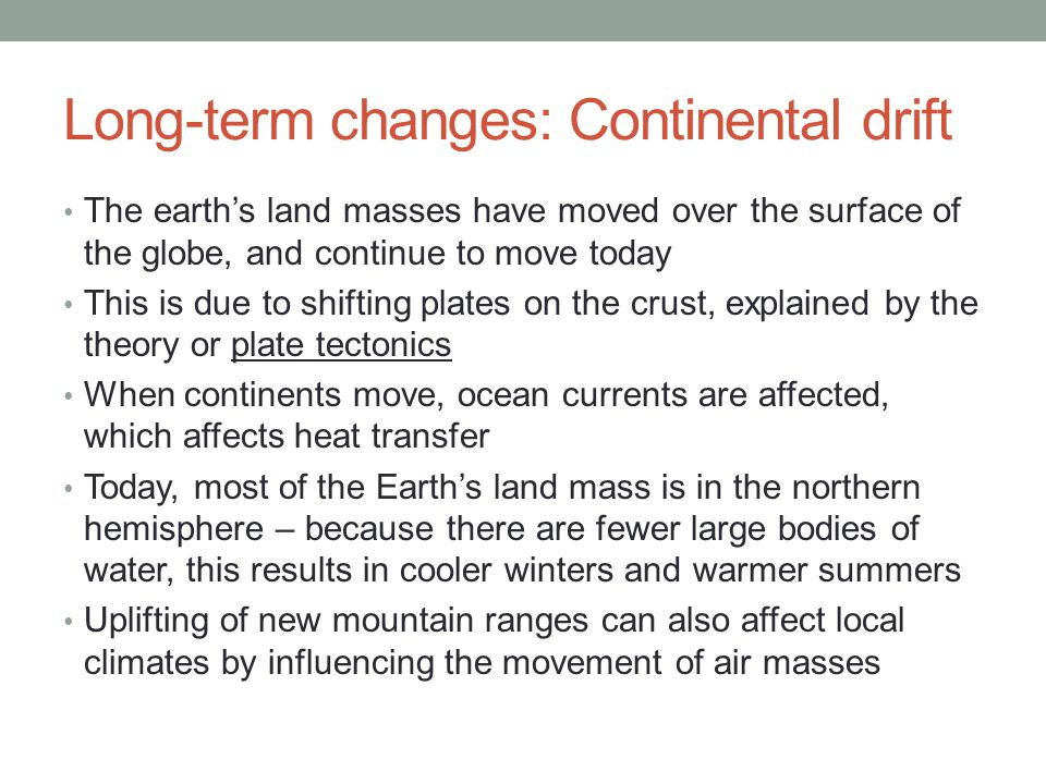 Long-term changes: Continental drift