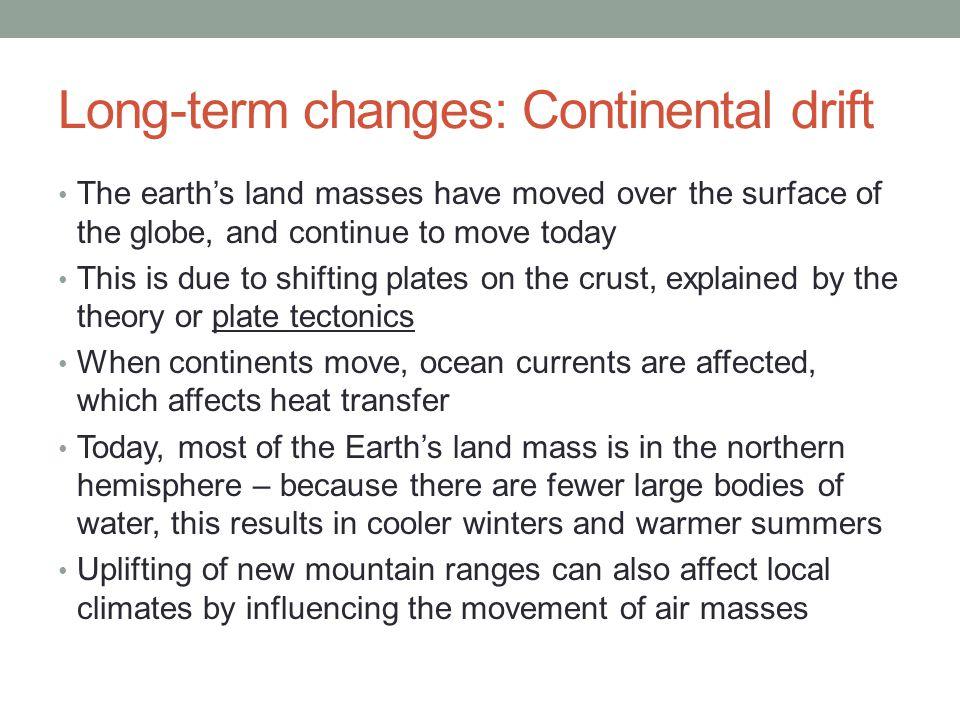 Long-term changes: Continental drift
