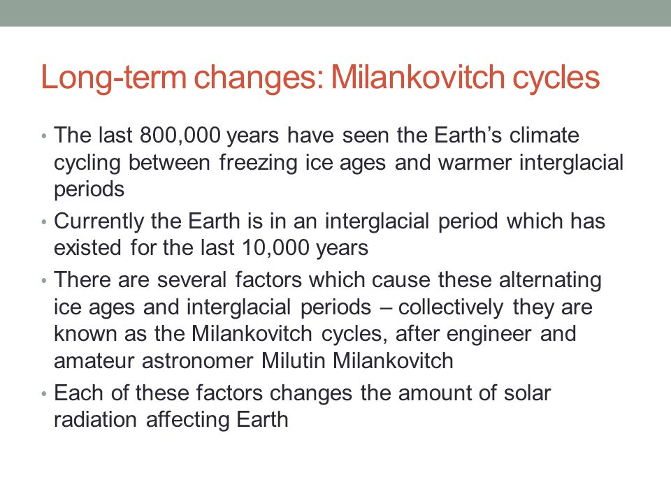 Long-term changes: Milankovitch cycles
