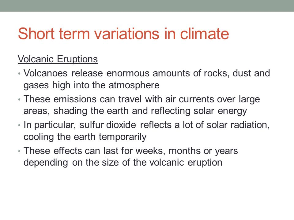 Short term variations in climate