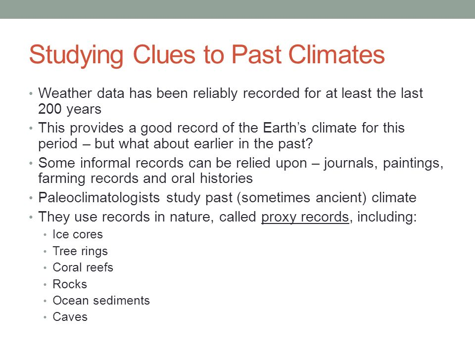 Studying Clues to Past Climates