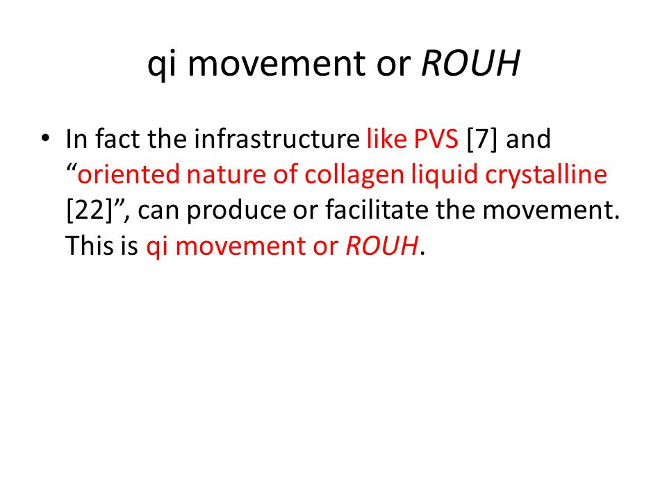 qi movement or ROUH