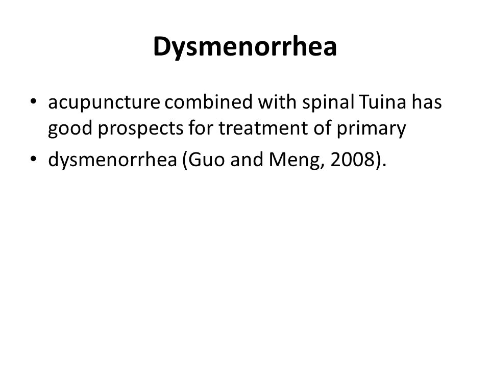 Dysmenorrhea acupuncture combined with spinal Tuina has good prospects for treatment of primary.