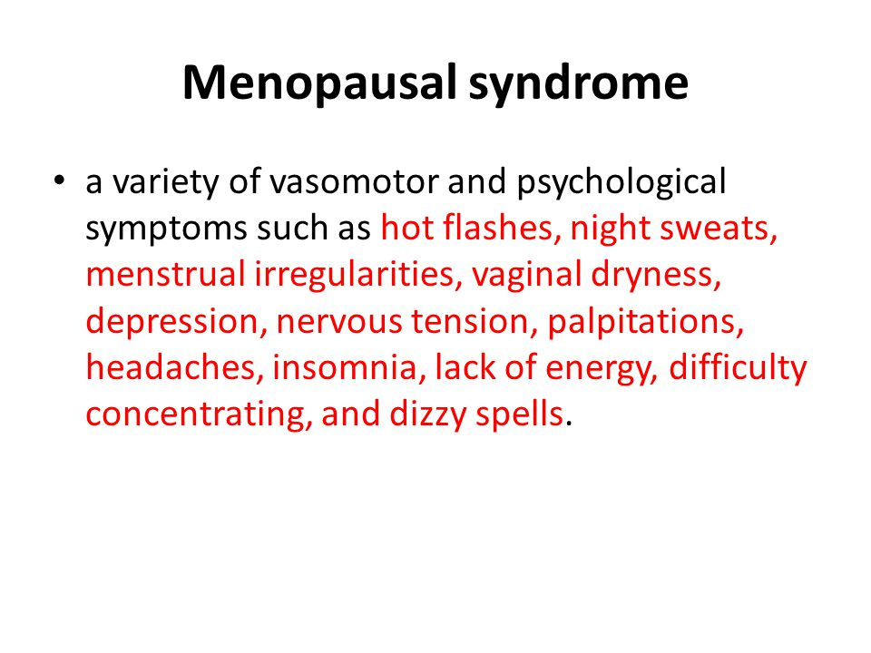 Menopausal syndrome