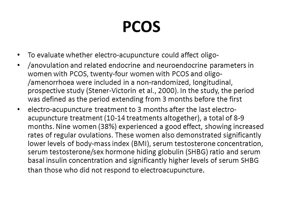 PCOS To evaluate whether electro-acupuncture could affect oligo-