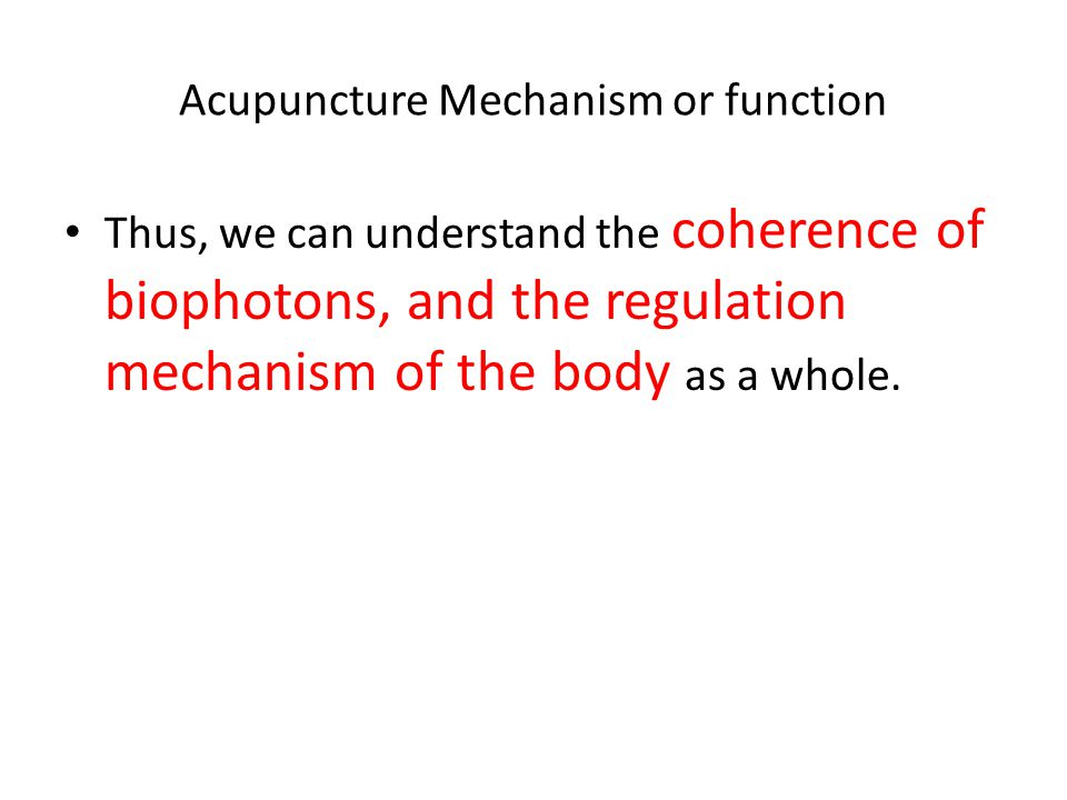 Acupuncture Mechanism or function