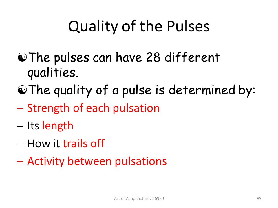 Quality of the Pulses The pulses can have 28 different qualities.