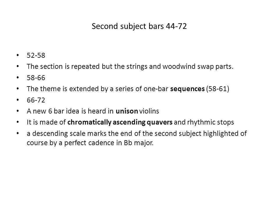 Second subject bars 44-72 52-58. The section is repeated but the strings and woodwind swap parts. 58-66.