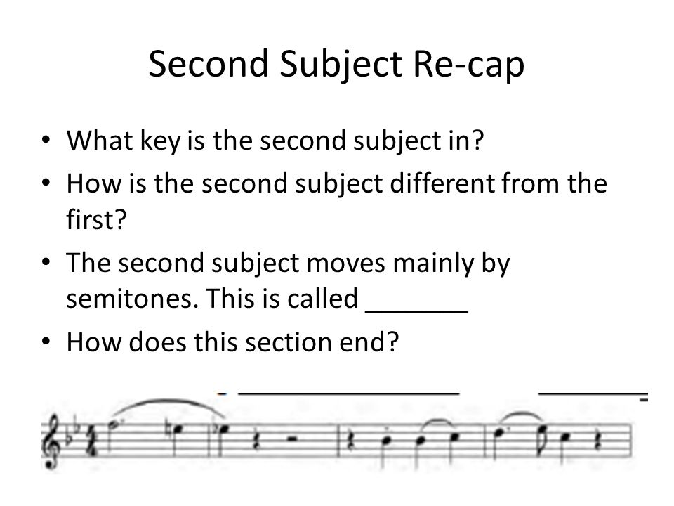 Second Subject Re-cap What key is the second subject in