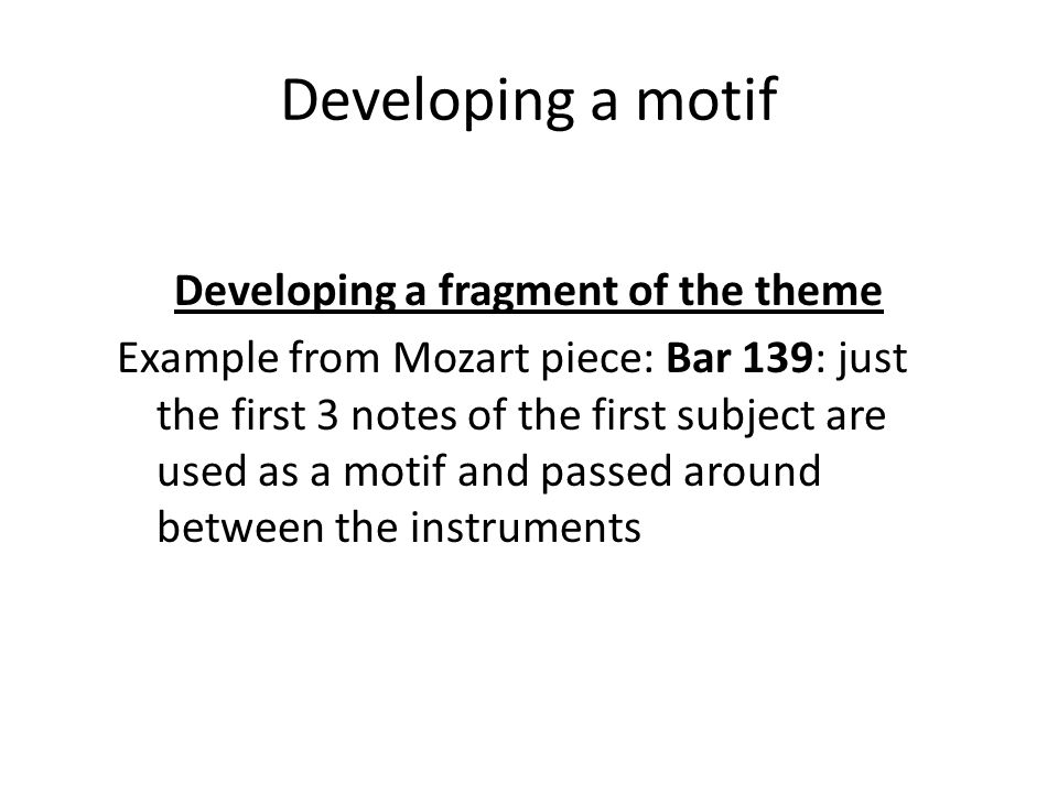 Developing a motif