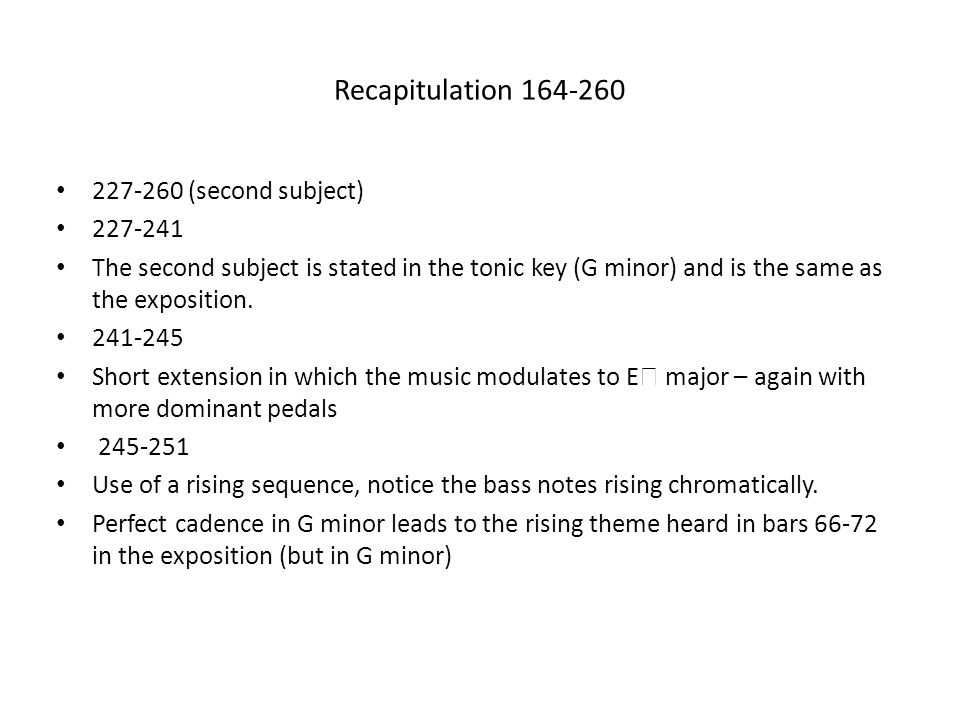 Recapitulation 164-260 227-260 (second subject) 227-241