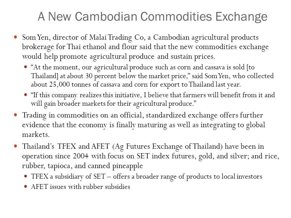 A New Cambodian Commodities Exchange
