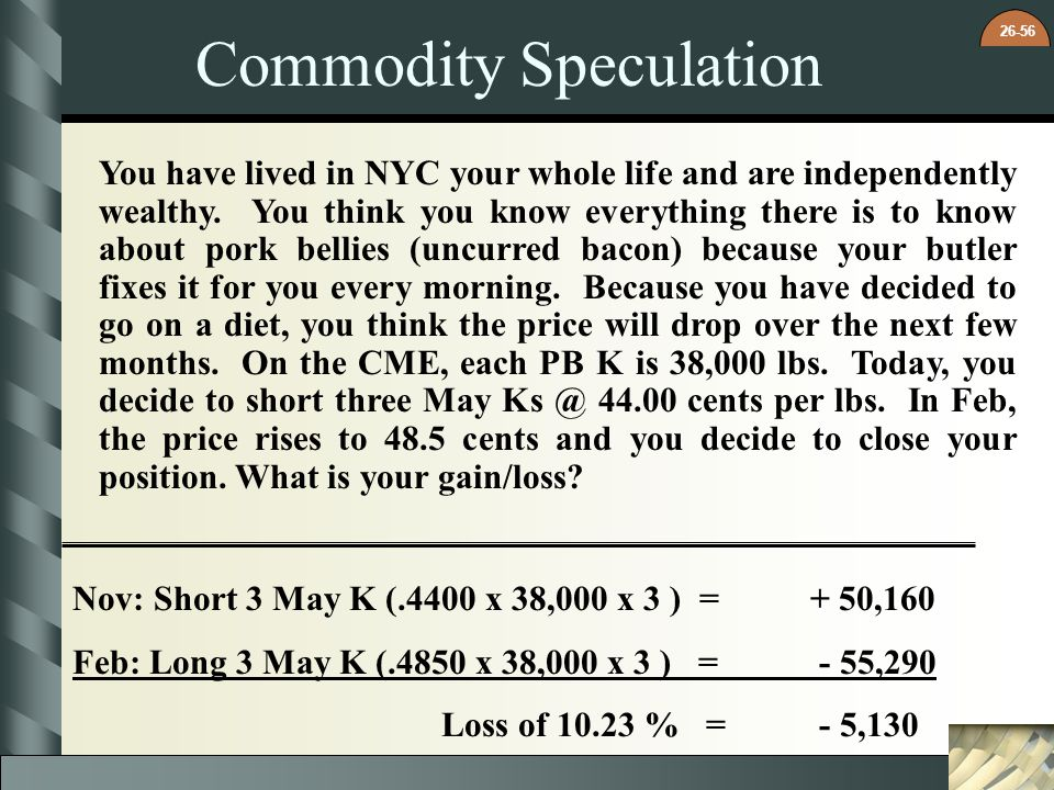 Commodity Speculation