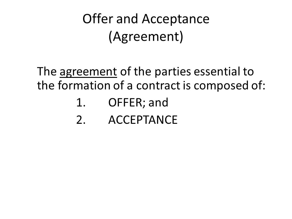 Offer and Acceptance (Agreement)