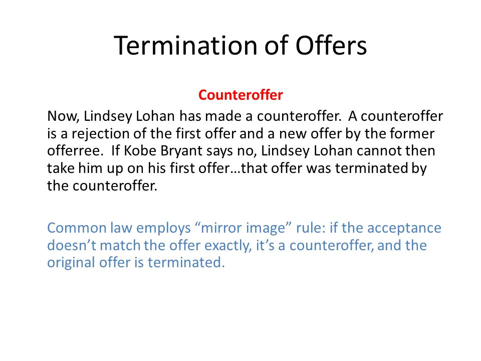 Termination of Offers Counteroffer
