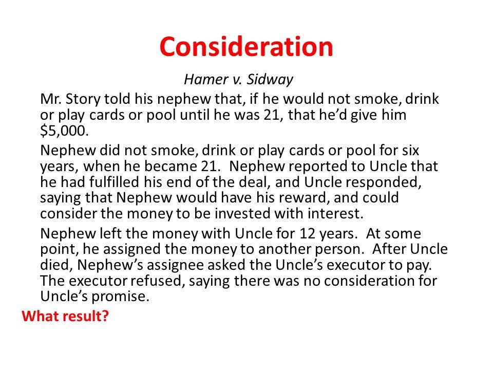 Consideration Hamer v. Sidway
