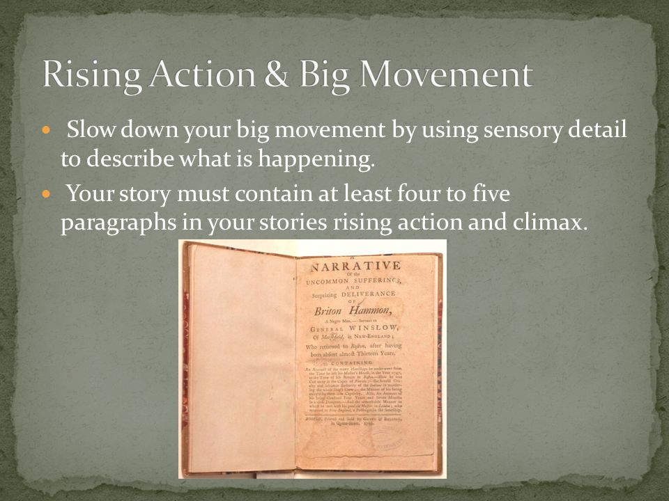 Rising Action & Big Movement