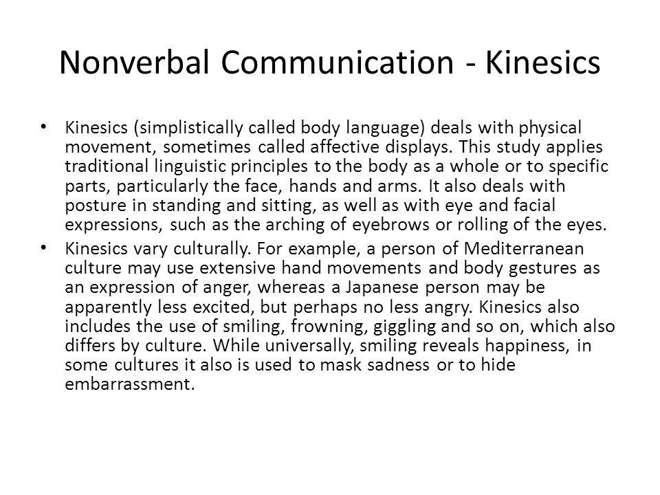 Nonverbal Communication - Kinesics