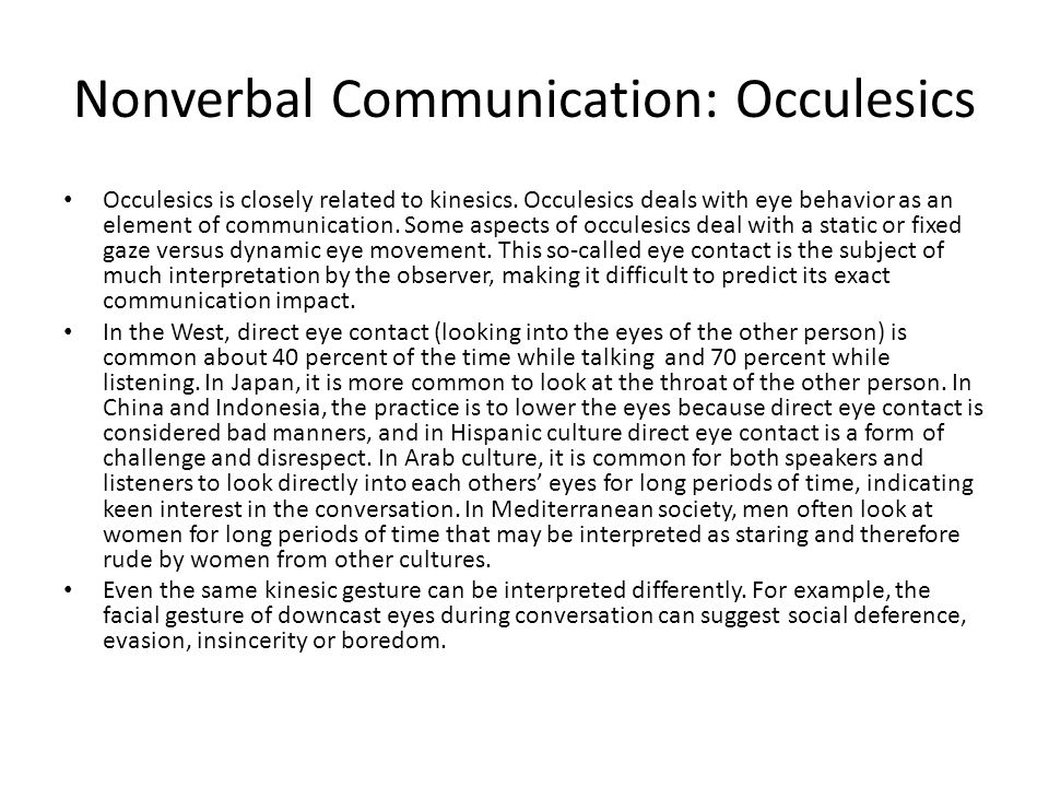 Nonverbal Communication: Occulesics