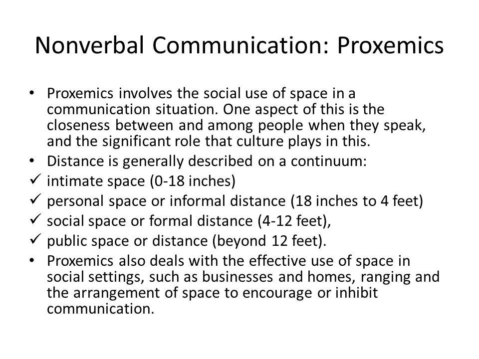 Nonverbal Communication: Proxemics