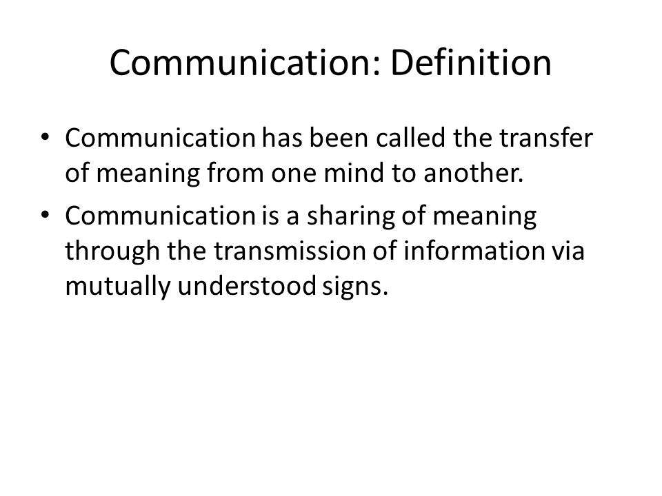 Communication: Definition