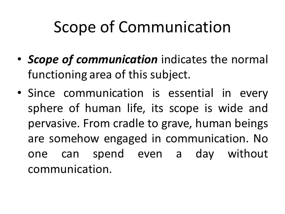 Scope of Communication