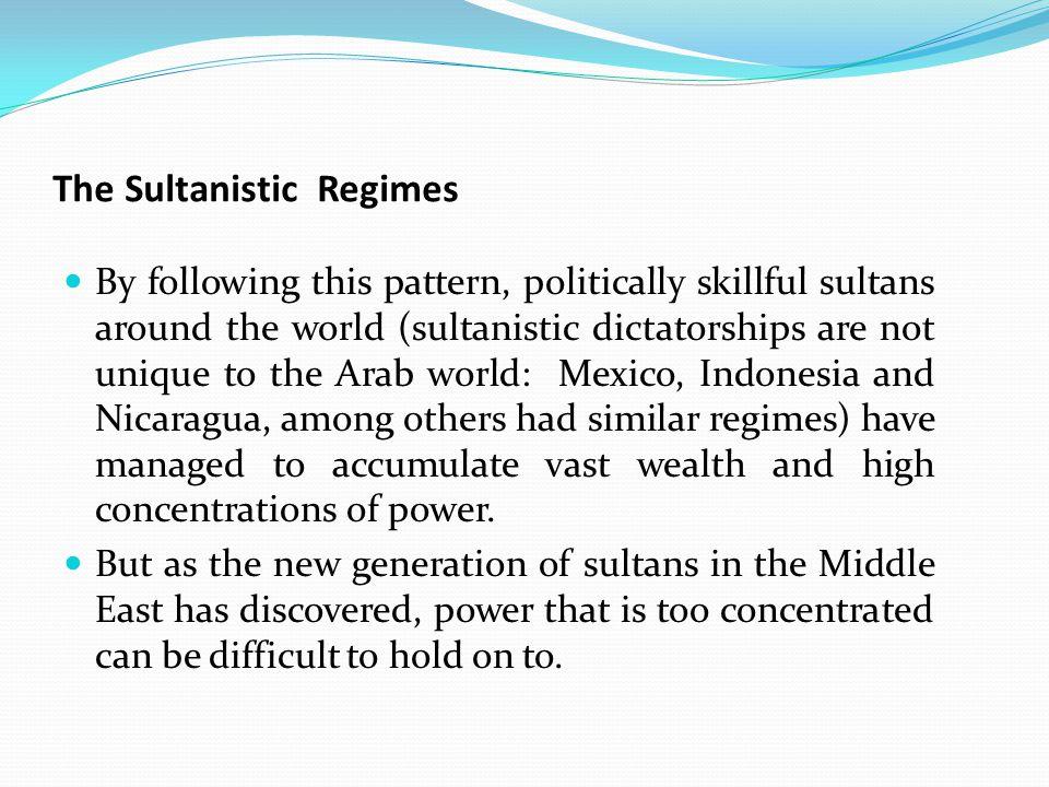 The Sultanistic Regimes
