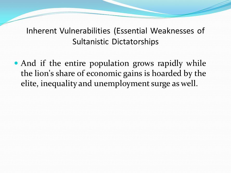 Inherent Vulnerabilities (Essential Weaknesses of Sultanistic Dictatorships