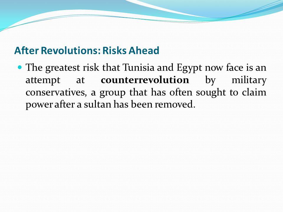 After Revolutions: Risks Ahead