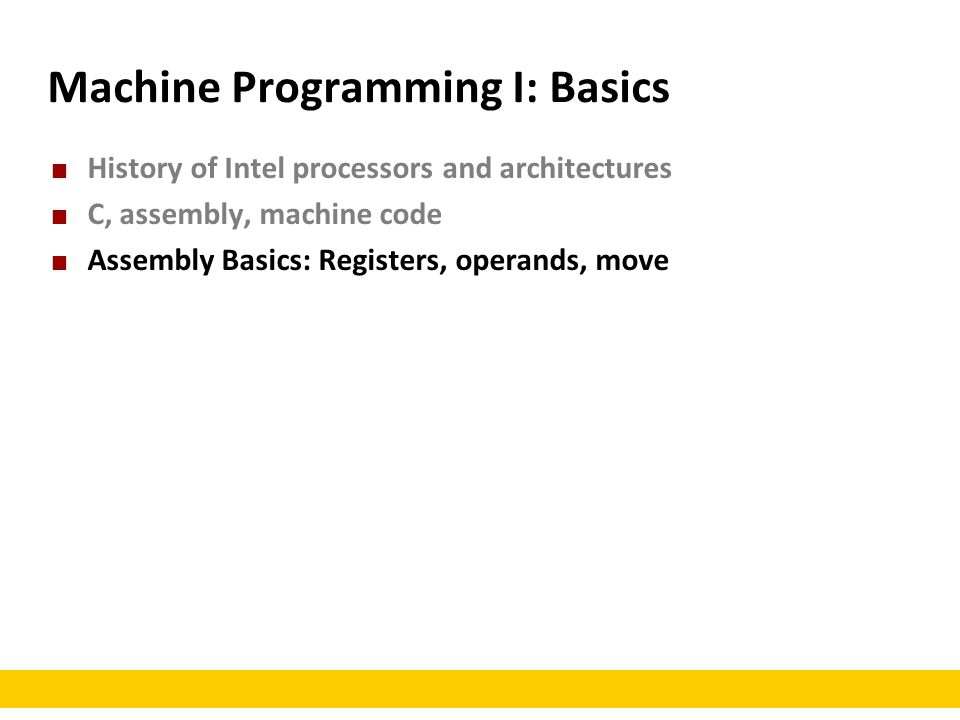 Machine Programming I: Basics