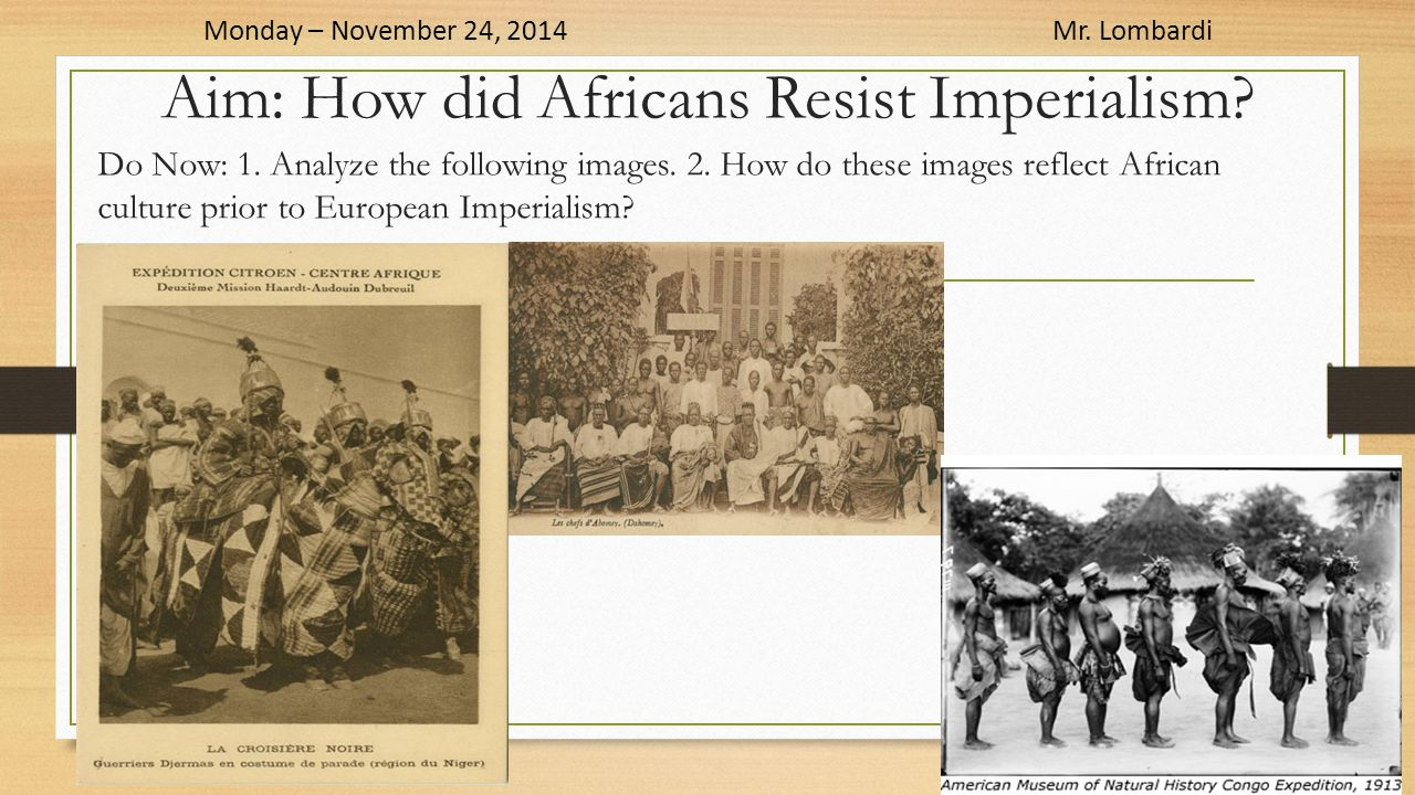 Aim: How did Africans Resist Imperialism