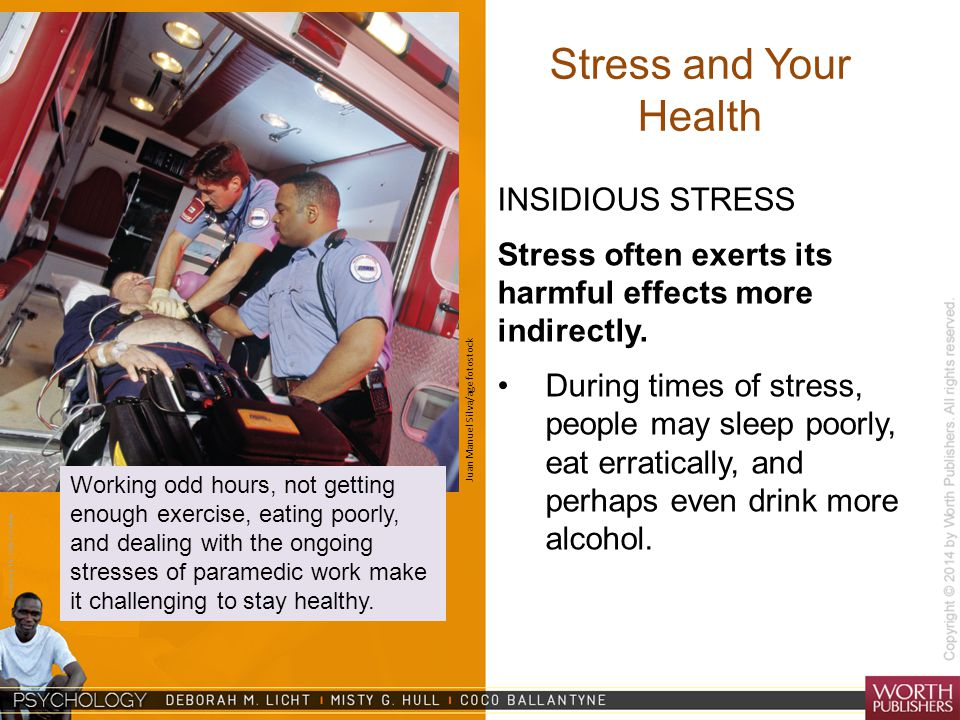 Stress and Your Health INSIDIOUS STRESS