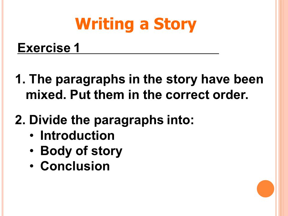 Writing a Story Exercise 1