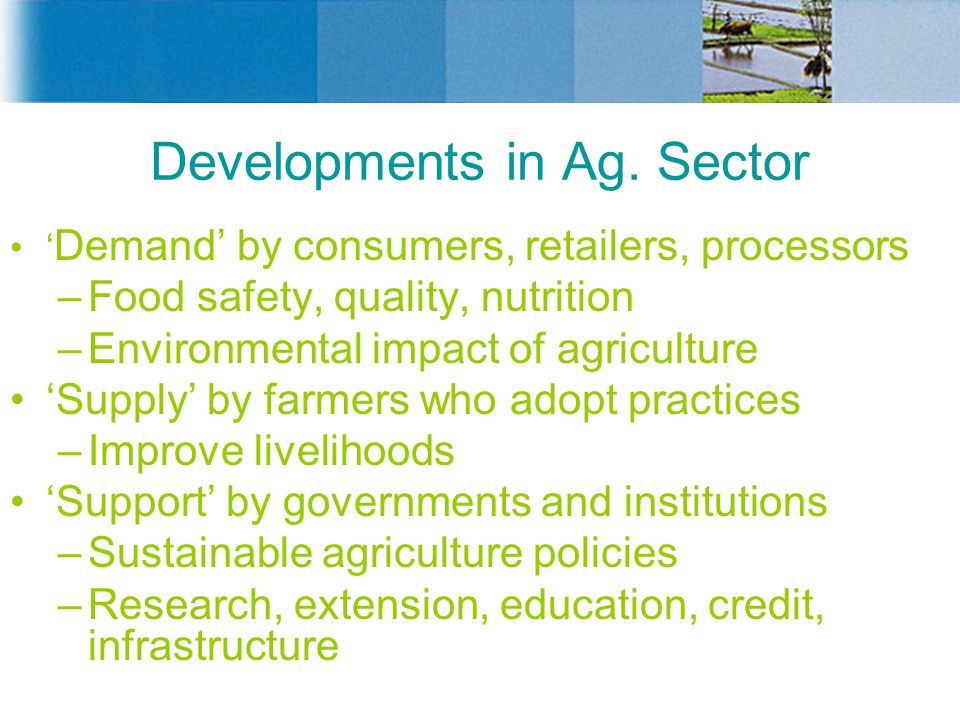 Developments in Ag. Sector
