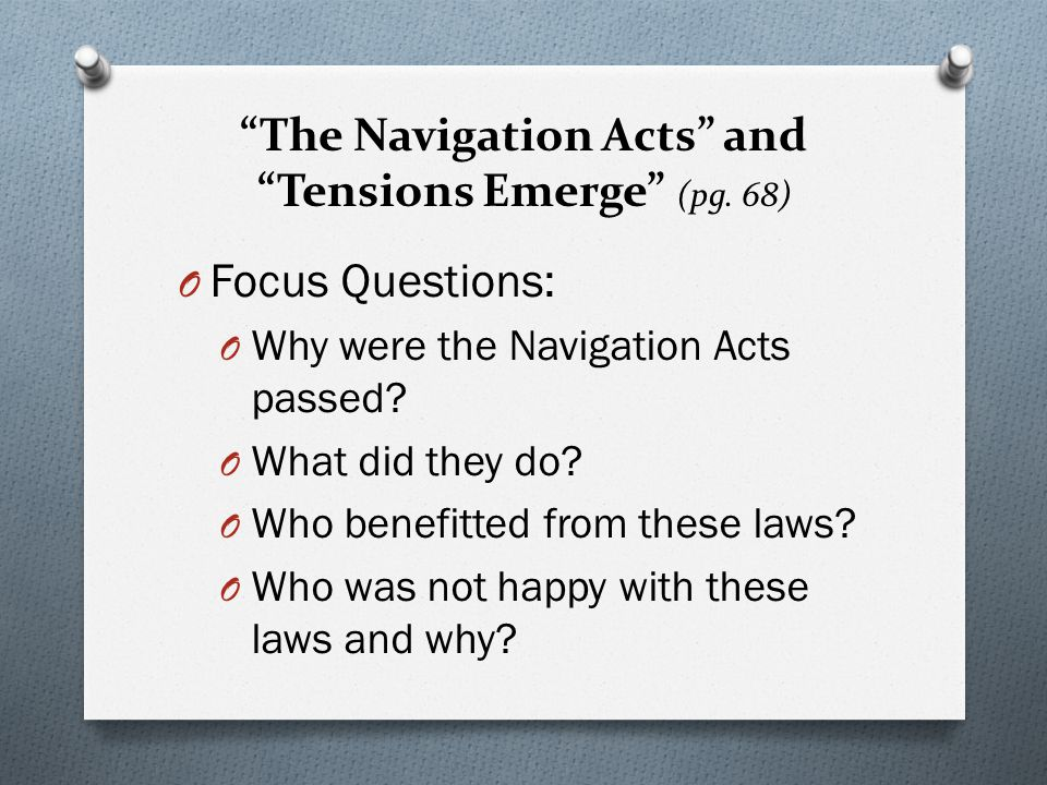 The Navigation Acts and Tensions Emerge (pg. 68)