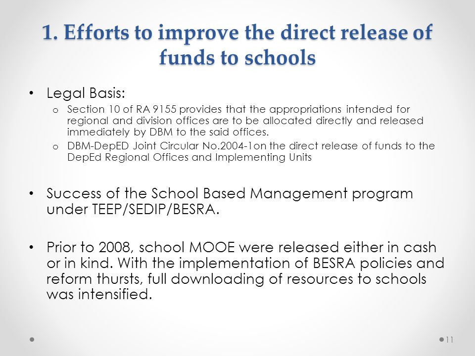 1. Efforts to improve the direct release of funds to schools