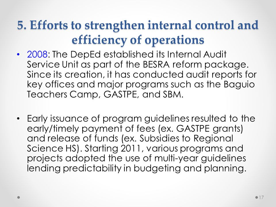 5. Efforts to strengthen internal control and efficiency of operations