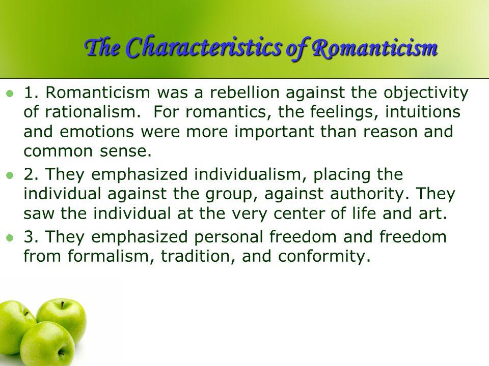 The Characteristics of Romanticism