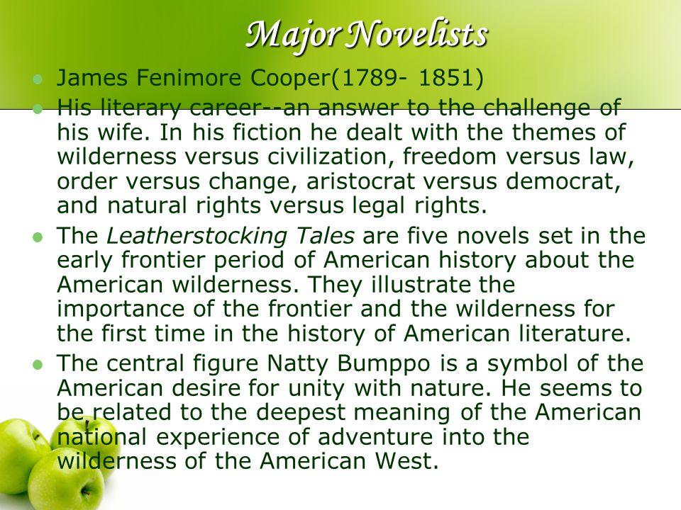 Major Novelists James Fenimore Cooper(1789- 1851)