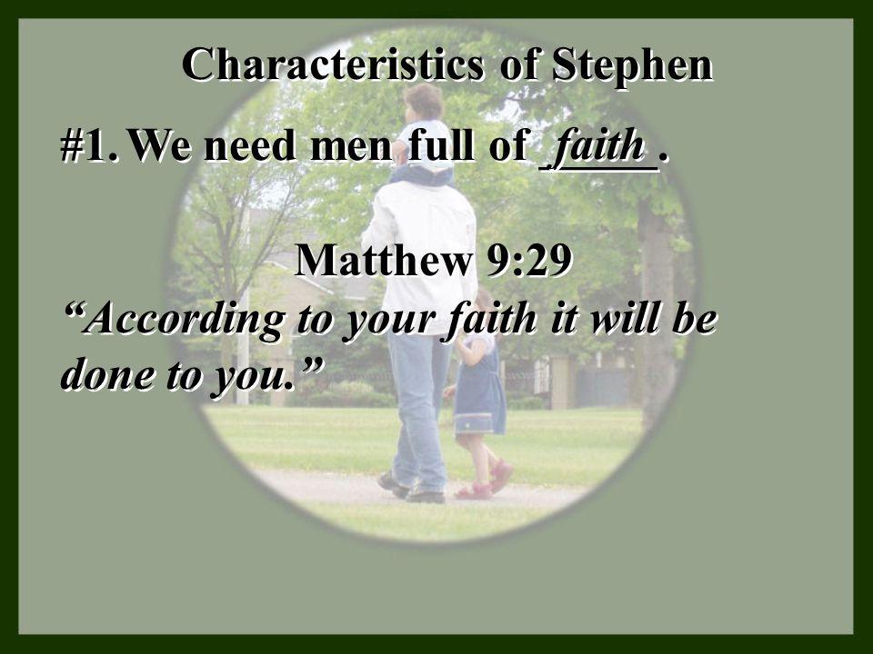 Characteristics of Stephen