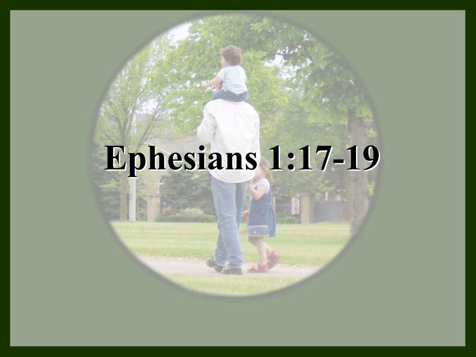 Ephesians 1:17-19