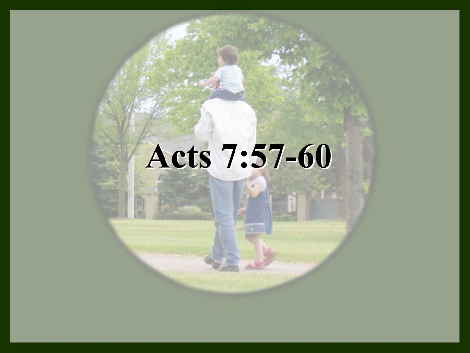 Acts 7:57-60