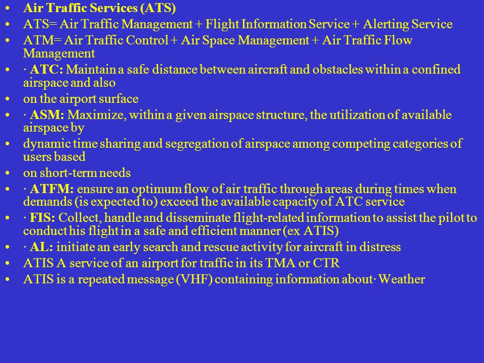 Air Traffic Services (ATS)
