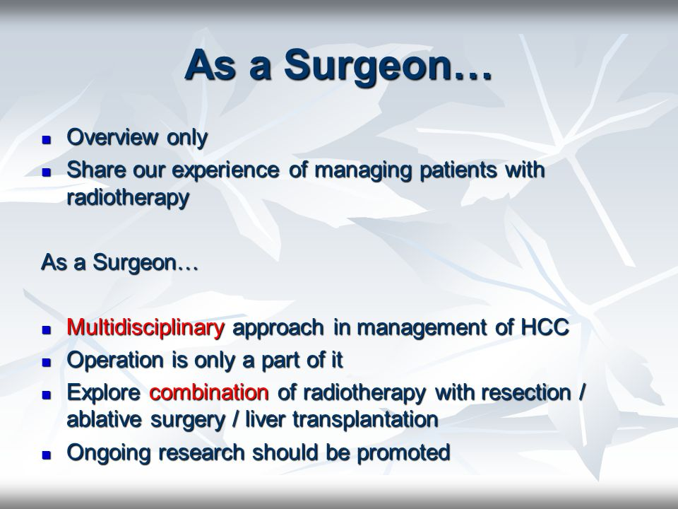As a Surgeon… Overview only