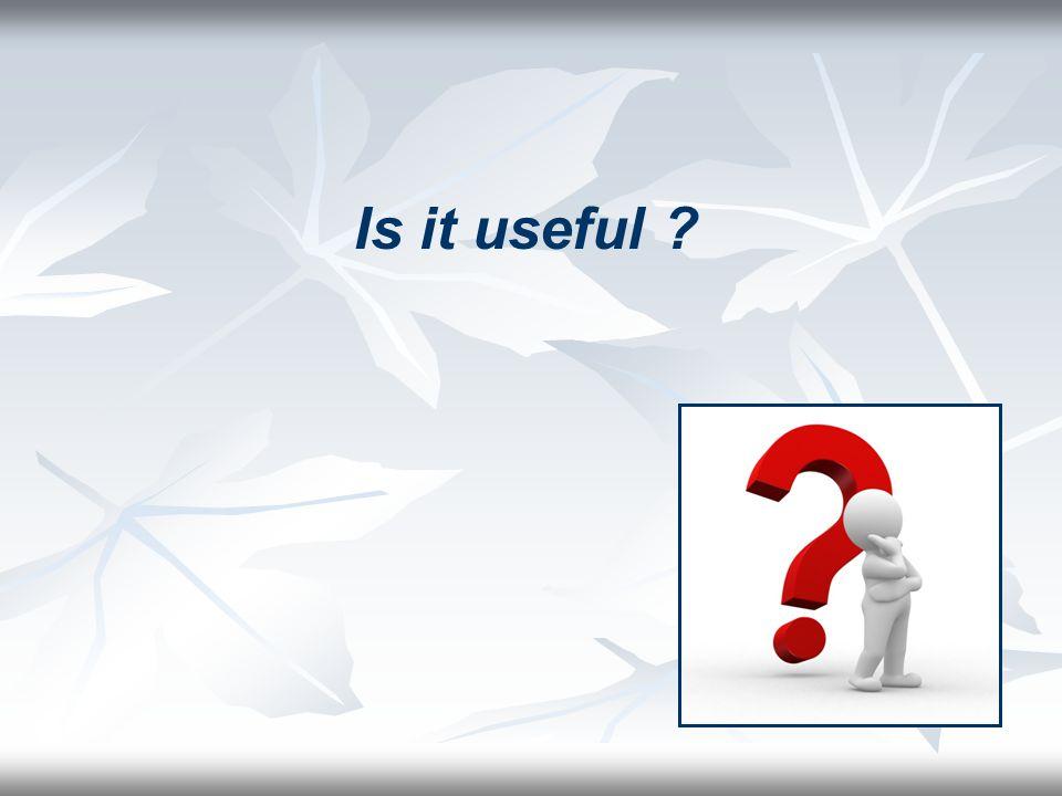 Is it useful