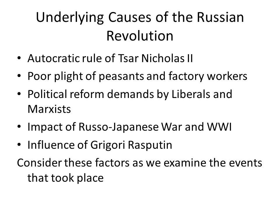 an overview of the causes and impact of the russian revolution The russian revolution was, while a huge economic, social, and political change, the result of a number of different factors that built up over time, including economic, military, and political circumstances.
