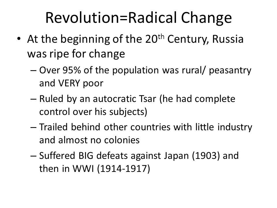 Revolution=Radical Change