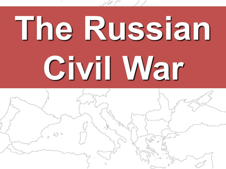 The Russian Civil War 46